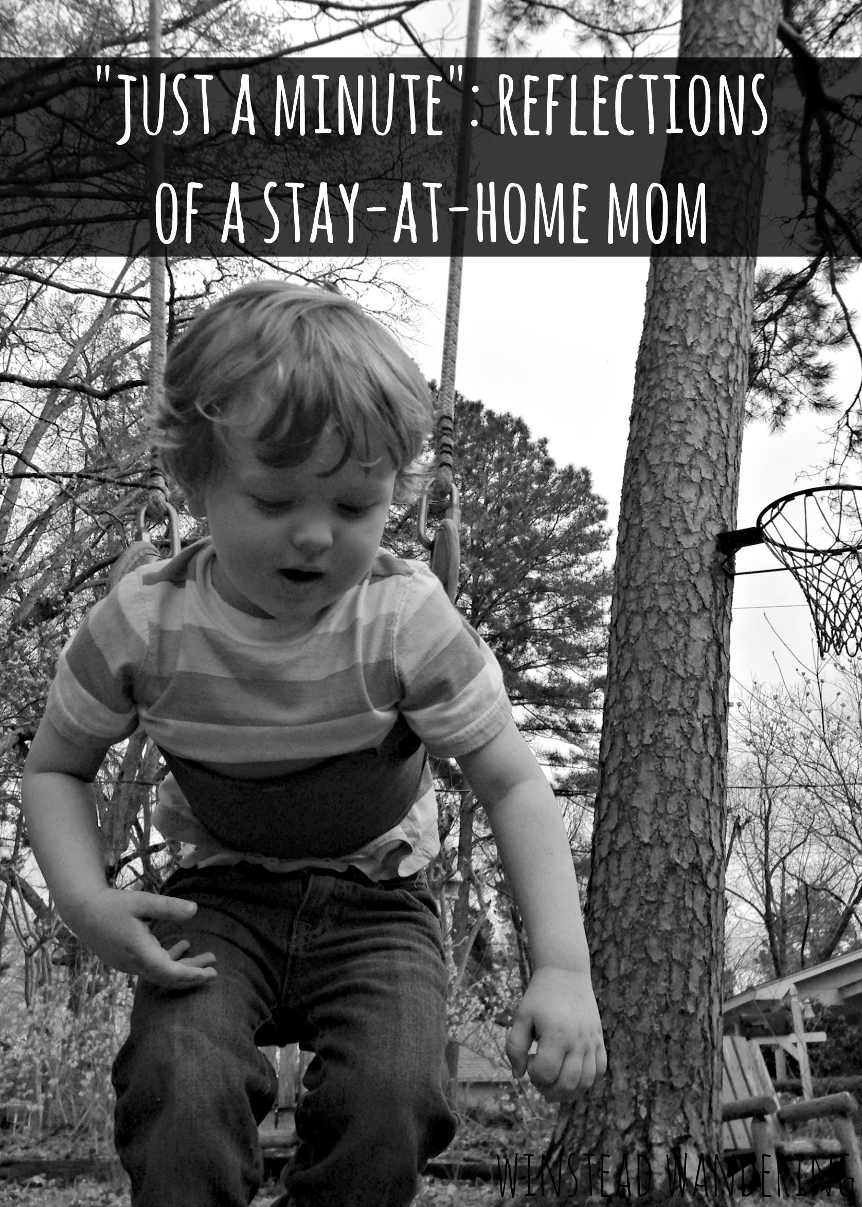 """just a minute"": reflections of a stay-at-home mom 