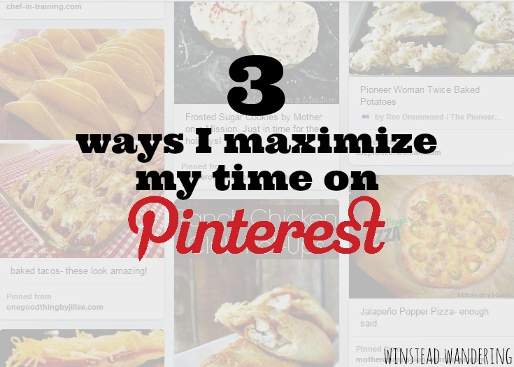 3 easy strategies to make the most of Pinterest| winstead wandering