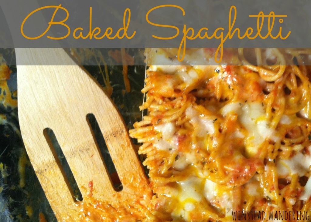 baked spaghetti is a quick, versatile, crowd-pleasing meal | winstead wandering