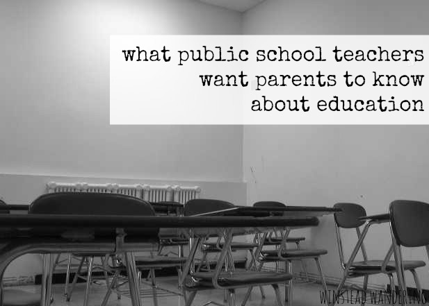 what public school teachers want parents to know about education | winstead wandering