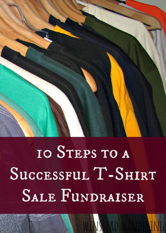 how to have a successful t-shirt sale fundraiser: it's easier than you think   winstead wandering