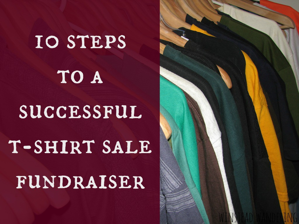 how to have a successful t-shirt sale fundraiser: it's easier than you think | winstead wandering
