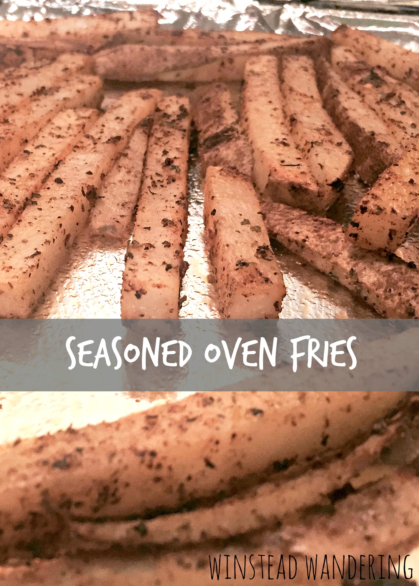 these seasoned oven fries are so easy and so much better than the frozen kind.