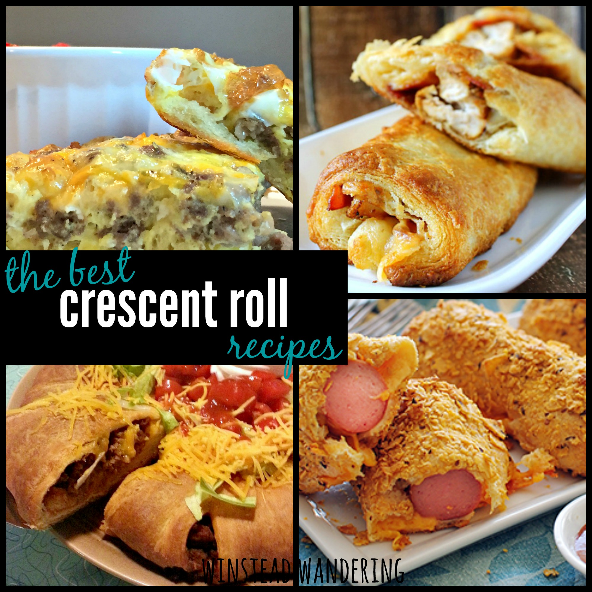 the best crescent roll recipes | winstead wandering