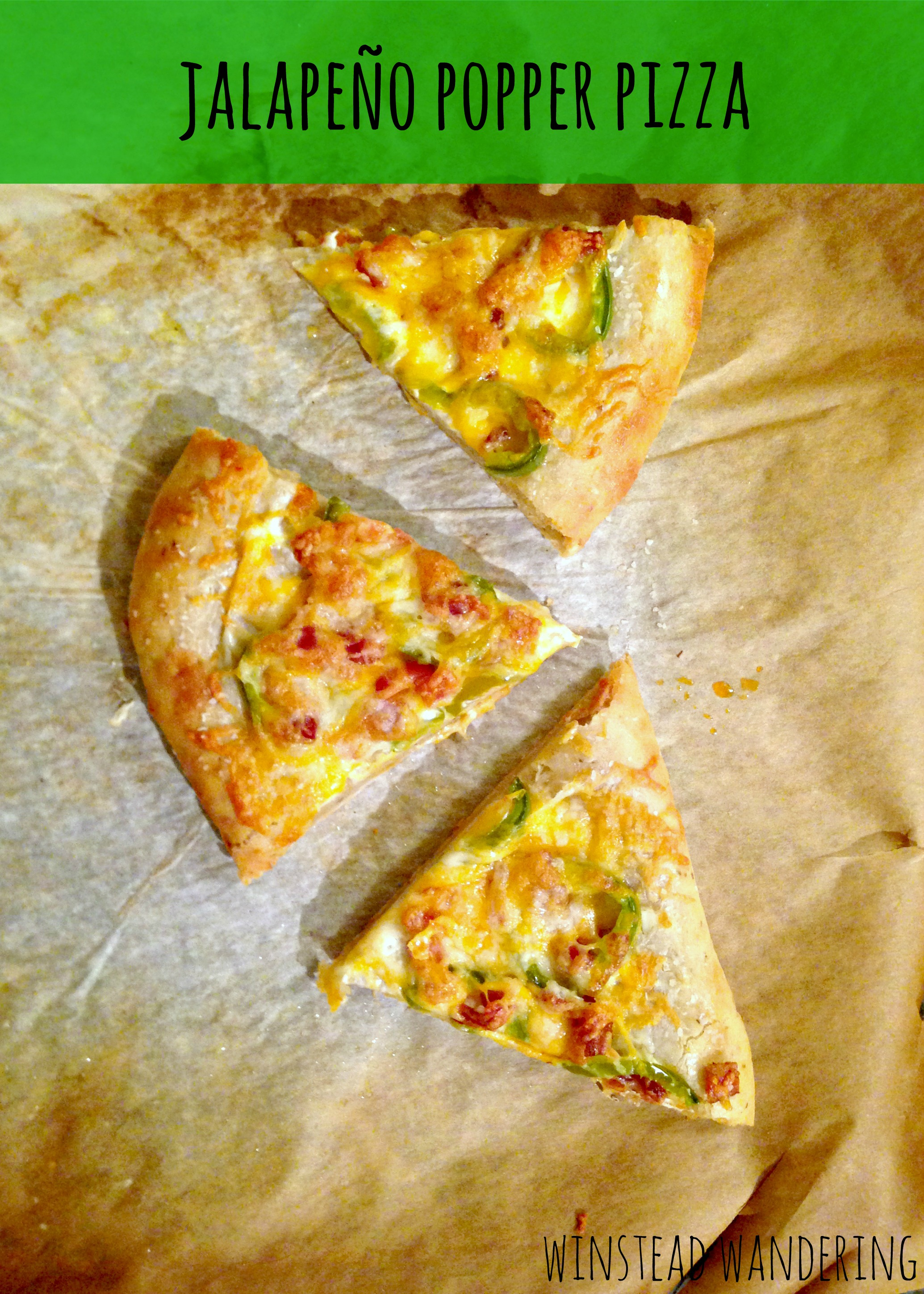All the goodness of a jalapeño popper on a perfectly-cooked pizza | winstead wandering