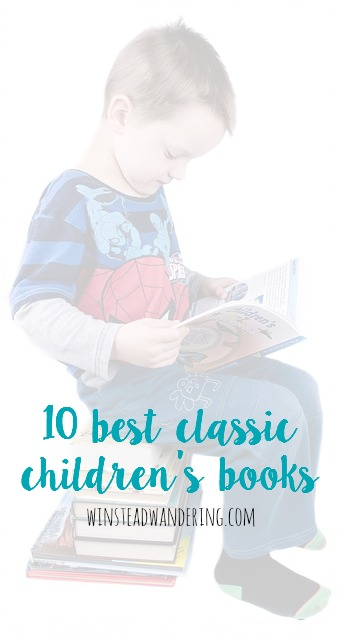 As an avid reader, one of my favorite parts of being a parent is introducing my children to the books I loved during my childhood. Here are what I consider to be the 10 best classic children's books.