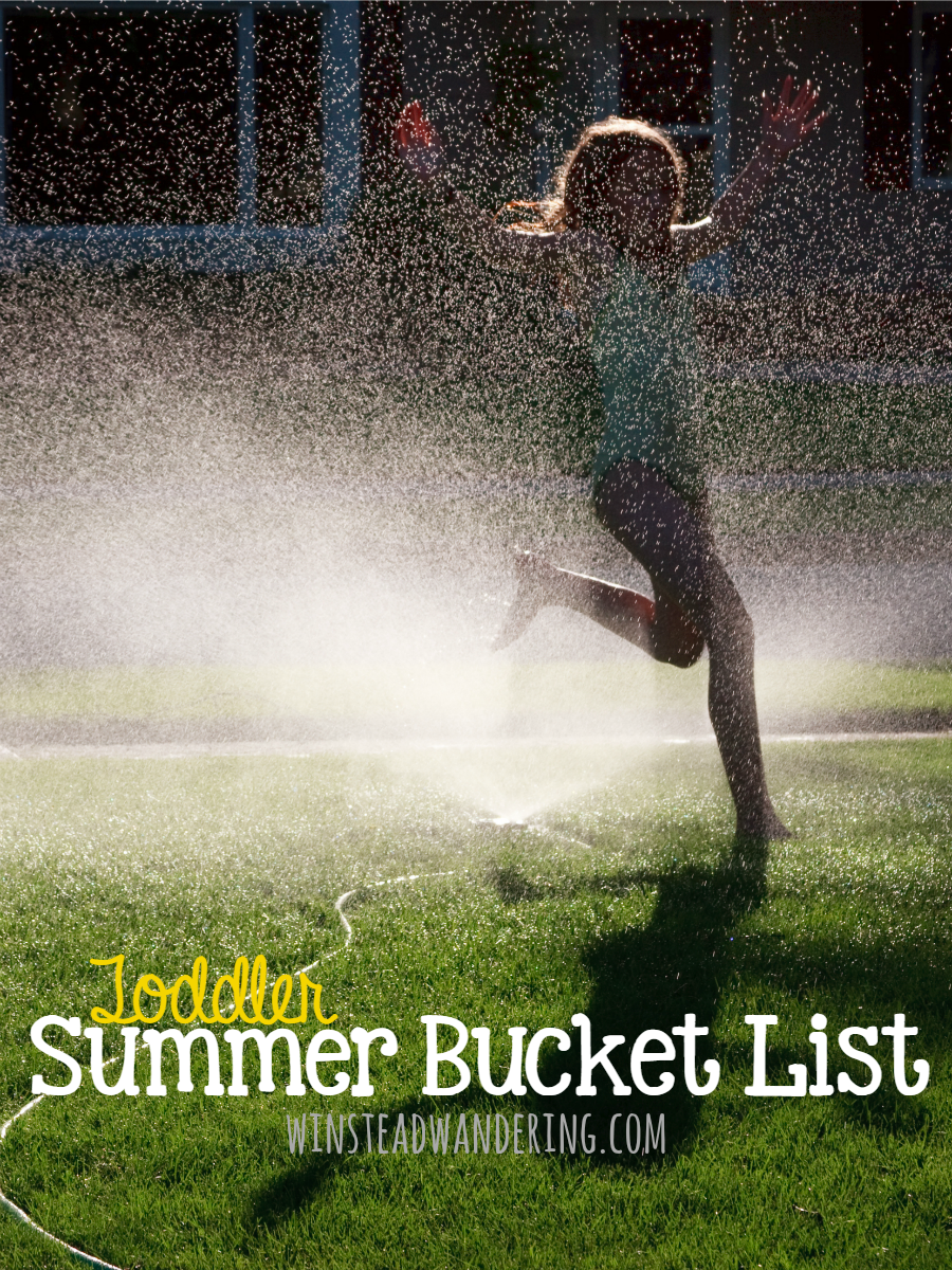 We want to make the most of the summer, instead of just watching the days fly by, so we created our toddler summer bucket list.