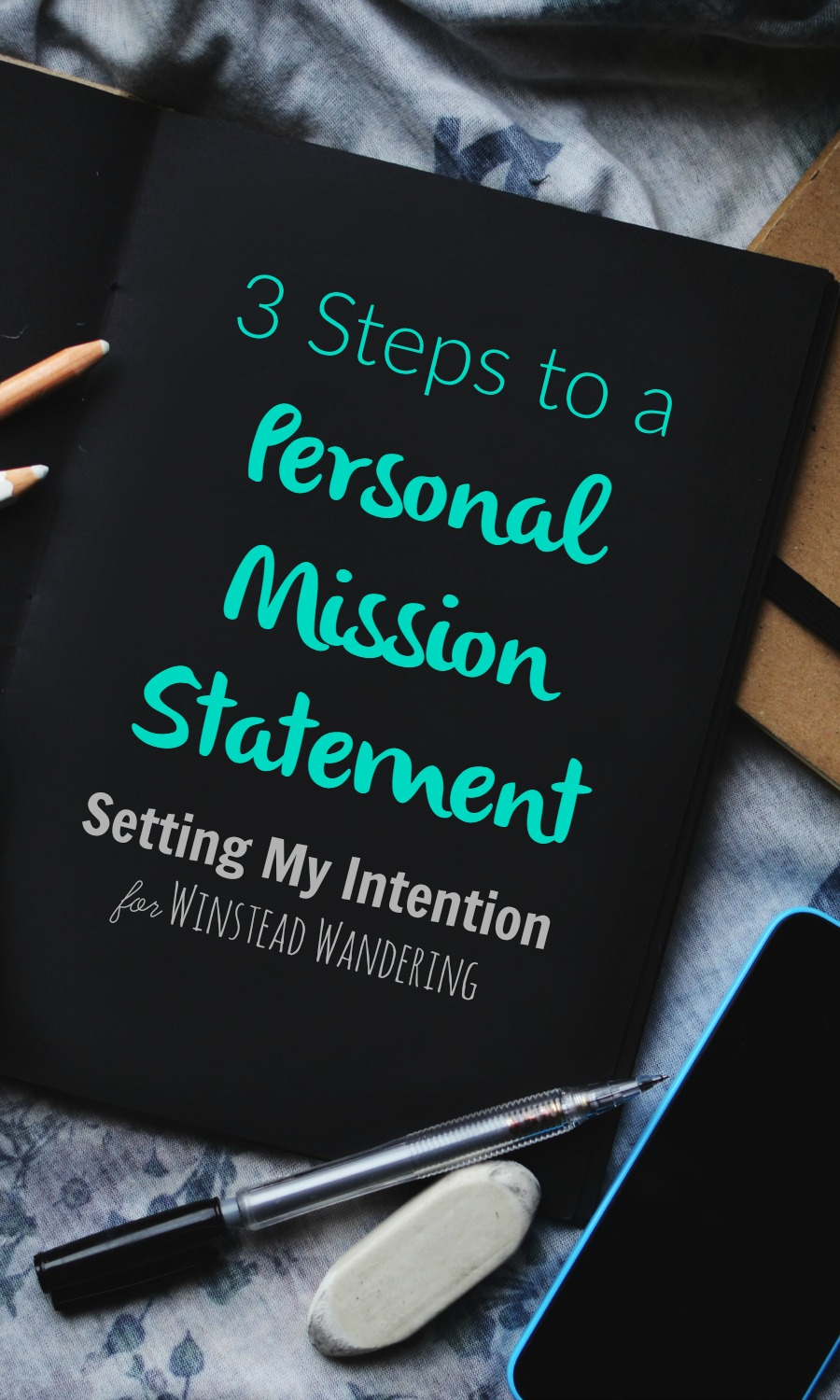 Whether you're a mom, a blogger, a wife, or all or none of the above, you can ditch that overloaded to-do list and follow these 3 steps to a personal mission statement.