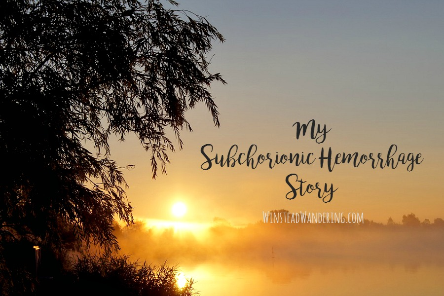 This is my subchorionic hemorrhage story: how it happened, what it was like, and how we're doing now.