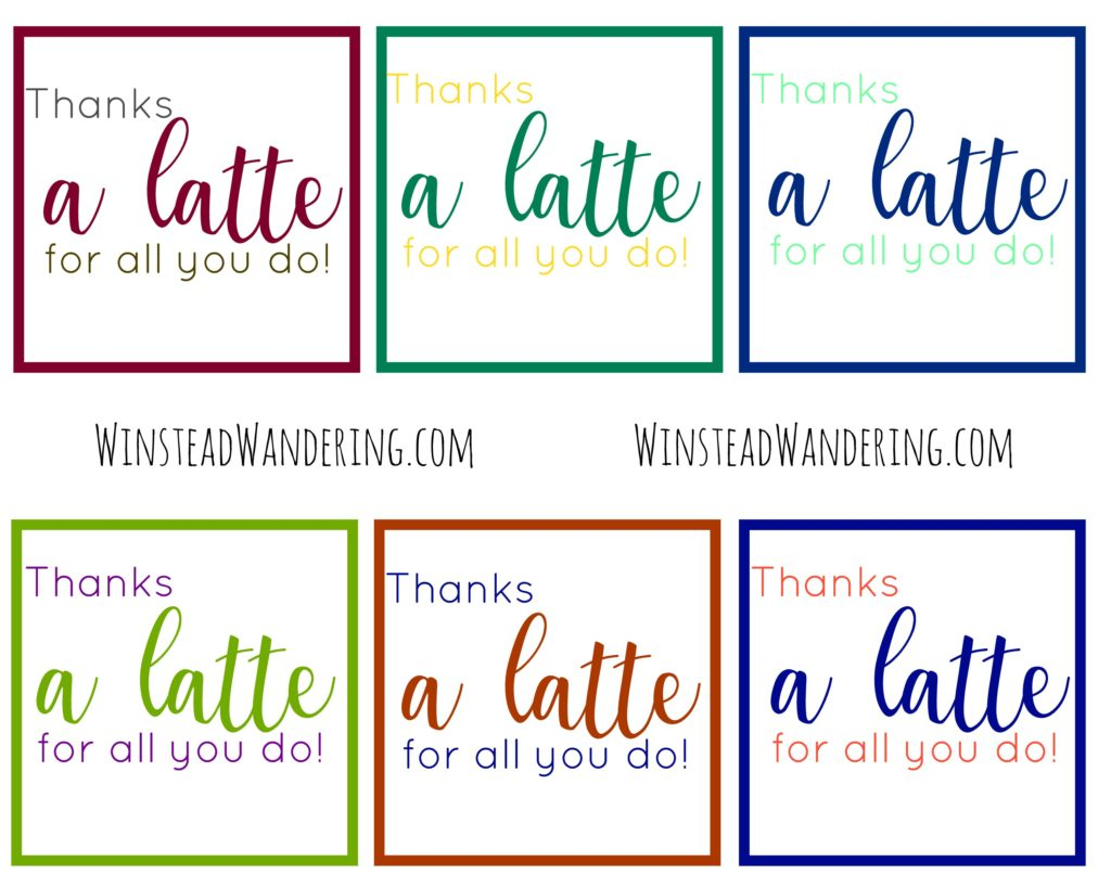 Thanks a latte for all you do free printable winstead Thanks for all you do gifts