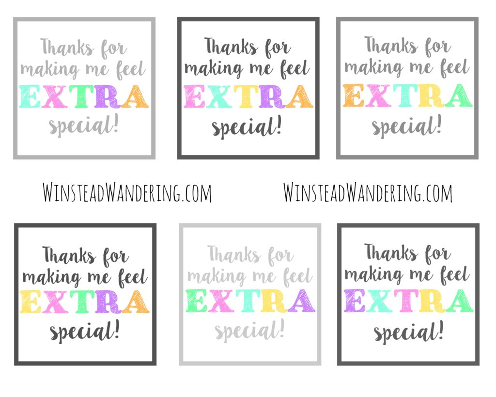Thanks For Making Me Feel Extra Special Free Printable Winstead Wandering